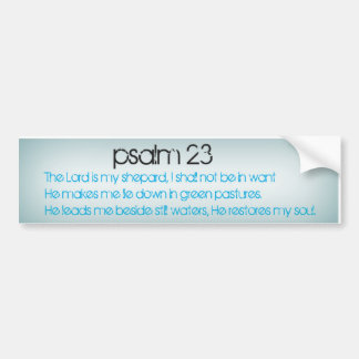 Psalm 23 Bumper Sticker