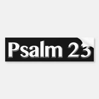 Psalm 23 Christian Bumper Sticker