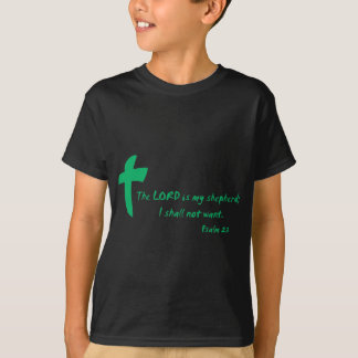 Psalm 23: The Lord is my Shepherd T-Shirt