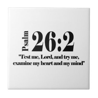 Psalm 26:2 small square tile