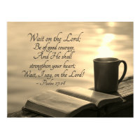 Psalm 27:14 Wait on the Lord, Bible Verse Postcard