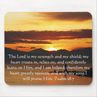 Psalm 28:7  beautiful Bible passage Mouse Pad
