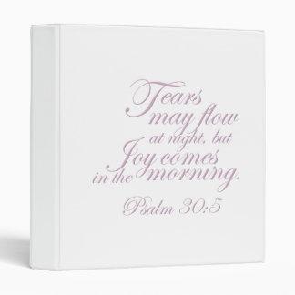 Psalm 30:5 ~ Morning Joy 3 Ring Binder