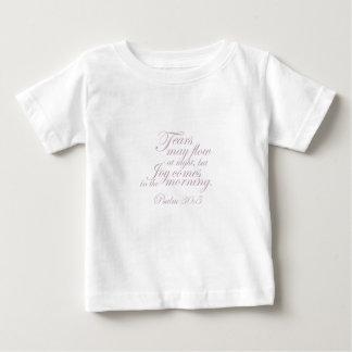 Psalm 30:5 ~ Morning Joy Baby T-Shirt