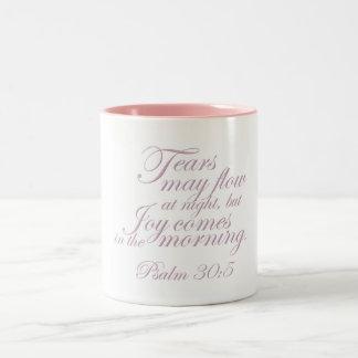 Psalm 30:5 ~ Morning Joy Mugs