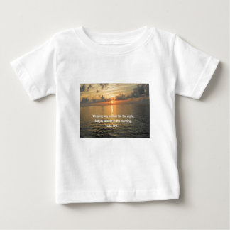 Psalm 30:5 Weeping may endure for a night... Infant T-shirt