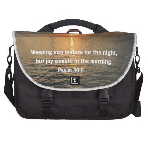 Psalm 30:5 Weeping may endure for a night... Bag For Laptop
