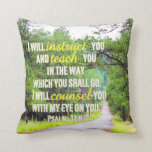 Psalm 32:8 Pillow at Zazzle