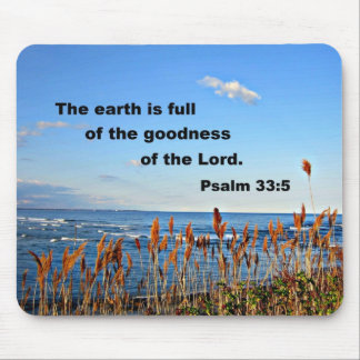 Psalm 33:5 mouse pad