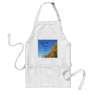 Psalm 33:5 The earth is full of the goodness of... Adult Apron