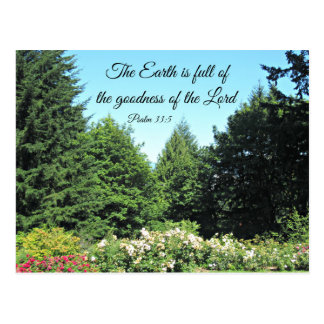 Psalm 33:5 The earth is full of the goodness of... Postcard