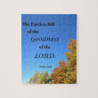 Psalm 33:5 The earth is full of the goodness of... Jigsaw Puzzle