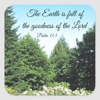 Psalm 33:5 The earth is full of the goodness of... Sticker