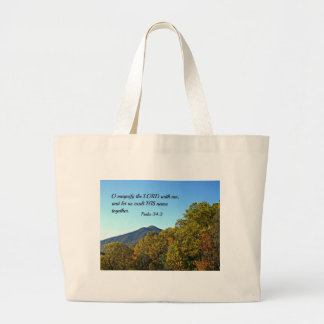 Psalm 34:3 O magnify the Lord with me... Large Tote Bag
