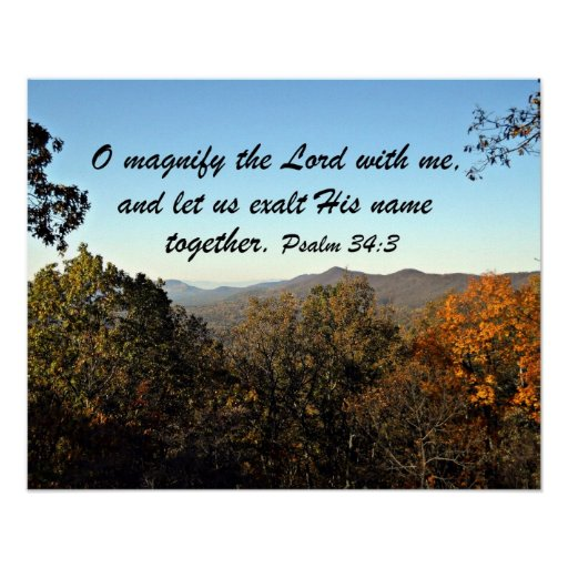 Psalm 34:3 poster