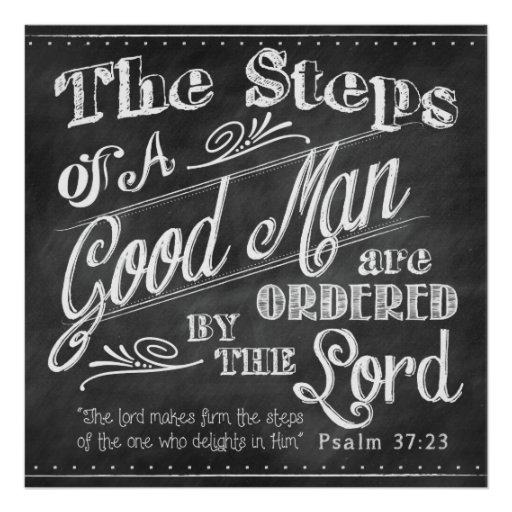 Psalm 37:23 Poster