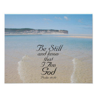 Psalm 46:10 Be Still and Know I Am God, Scripture Poster