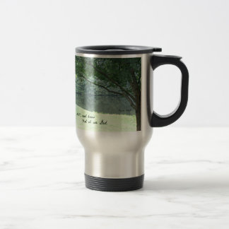 Psalm 46:10 Be still and know that I am God. 15 Oz Stainless Steel Travel Mug