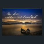 "Psalm 46:10 Be Still and Know that I Am God Bible Poster<br><div class=""desc"">Beautiful scripture poster depicts a golden sunrise over the water and features Bible Verse Psalm 46:10,  Be still and know that I am God!</div>"