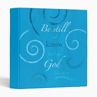 Psalm 46:10 - Be still and know that I am God Binder