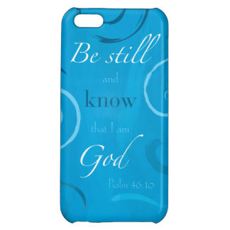 Psalm 46:10 - Be still and know that I am God iPhone 5C Cover
