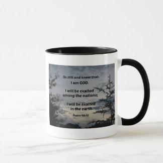 Psalm 46:10 Be still and know that I am God Mug