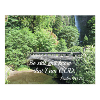 Psalm 46:10 Be still and know that I am God. Postcard