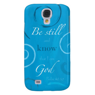 Psalm 46:10 - Be still and know that I am God Samsung Galaxy S4 Case