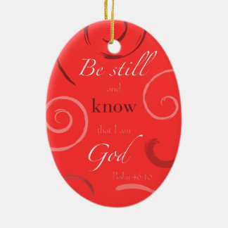Psalm 46:10 Choose your own color! Customizable Ceramic Ornament