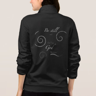 Psalm 46:10 Choose your own color! Customizable Jacket