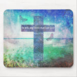 Psalm 46:10  Encouraging Bible Verse Mouse Pad