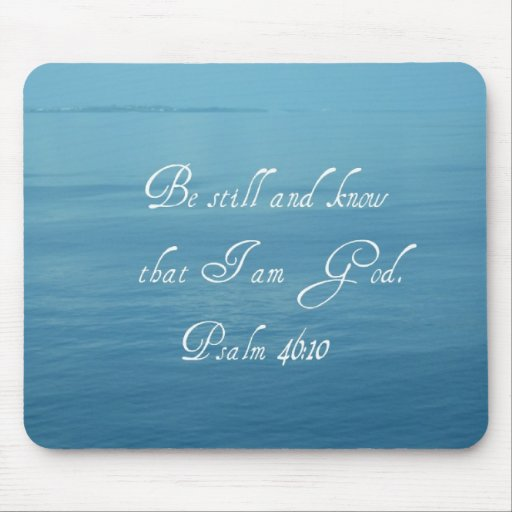 Psalm 46:10 mouse pad