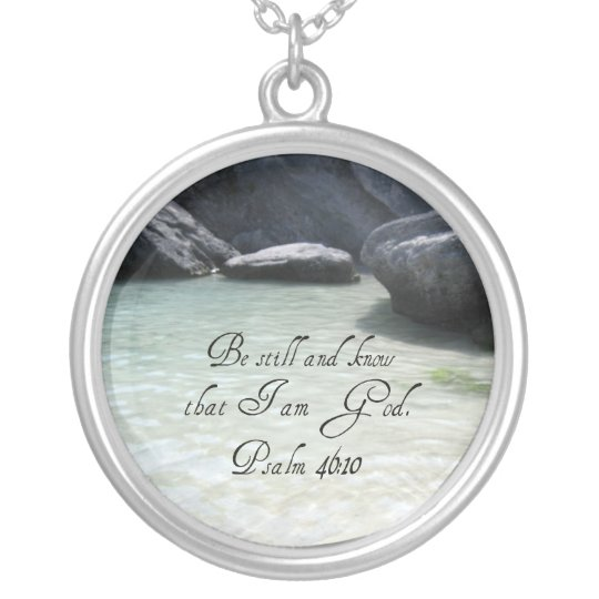 Psalm 46:10 silver plated necklace