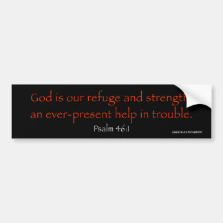 Psalm 46:1 bumper sticker