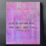 """Psalm 46:5 God is within her, she will not fall Plaque<br><div class=""""desc"""">God is within her,  she will not fall; Christian Bible Verse</div>"""