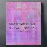 "Psalm 46:5 God is within her, she will not fall Plaque<br><div class=""desc"">God is within her,  she will not fall; Christian Bible Verse</div>"