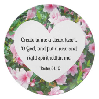 Psalm 51:10 Create in me a clean heart... Dinner Plate