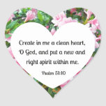Psalm 51:10 Create in me a clean heart... Heart Stickers