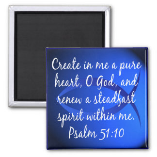 Psalm 51:10 magnet