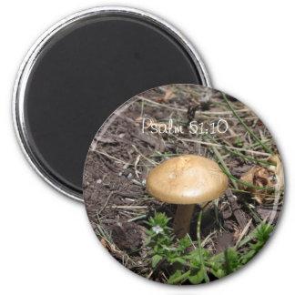Psalm 51:10 Mushroom Magnet
