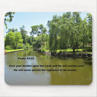 Psalm 55:22 Cast your burden upon the Lord... Mouse Pad