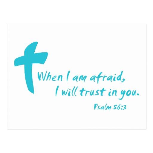 Psalm 56: When I am Afraid I Will Trust in You Postcard