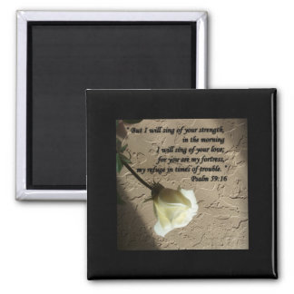 Psalm 59:16 White Rose Fridge Magnet