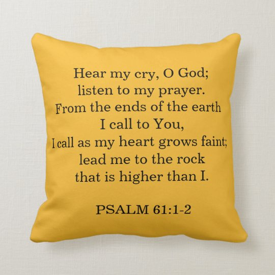 PSALM 61:1-2  Verses Throw Pillow