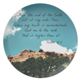 Psalm 61:2 From the end of the Earth... Dinner Plate