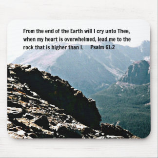 Psalm 61:2 From the end of the Earth... Mouse Pad