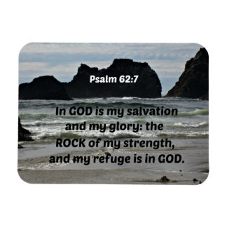 Psalm 62:7 In God is my salvation and my glory Magnet