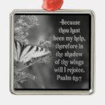 PSALM 63:7 ORNAMENT SCRIPTURE BIBLE -WILL REJOICE