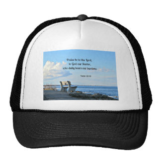 Psalm 68:19 Praise be to the Lord, to God .... Trucker Hat