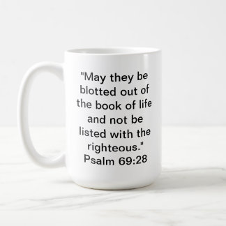 Psalm 69:28 coffee mug